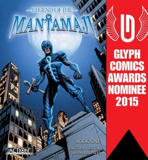 Legend of the Mantamaji Glyph Award Nominees