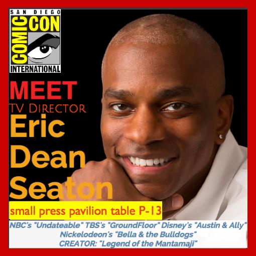 TV Director Eric Dean Seaton at San Diego Comic Con