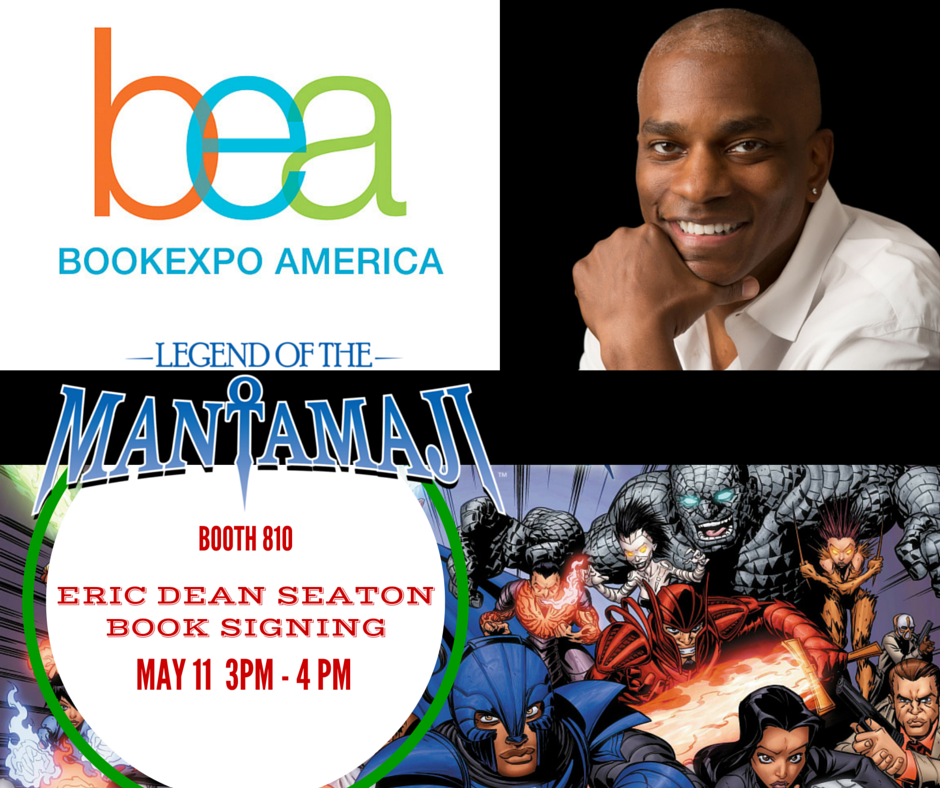 Meet the Mantamaji and Eric Dean Seaton at BEA!