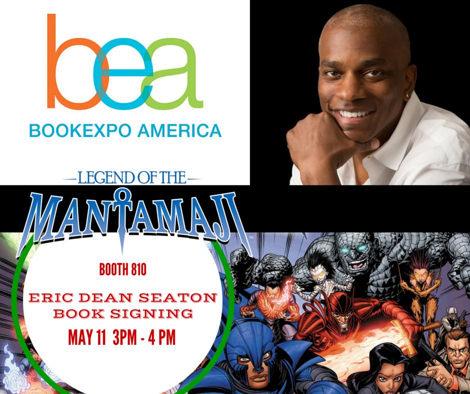 Meet the Mantamaji and Eric Dean Seaton at BEA!